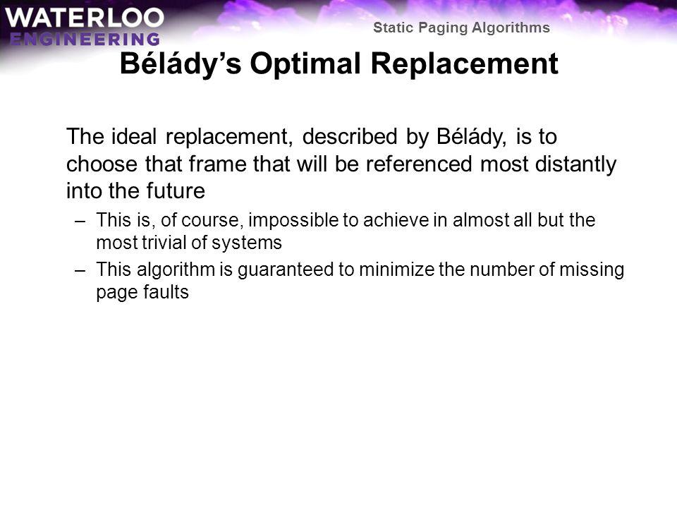 Bélády's Optimal Replacement