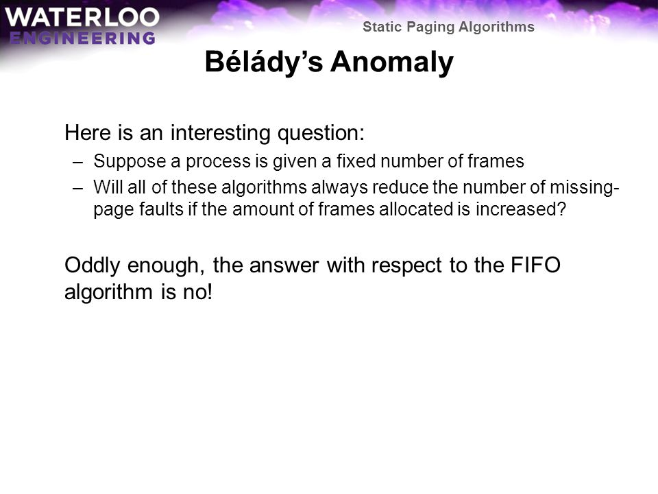 Bélády's Anomaly Here is an interesting question:
