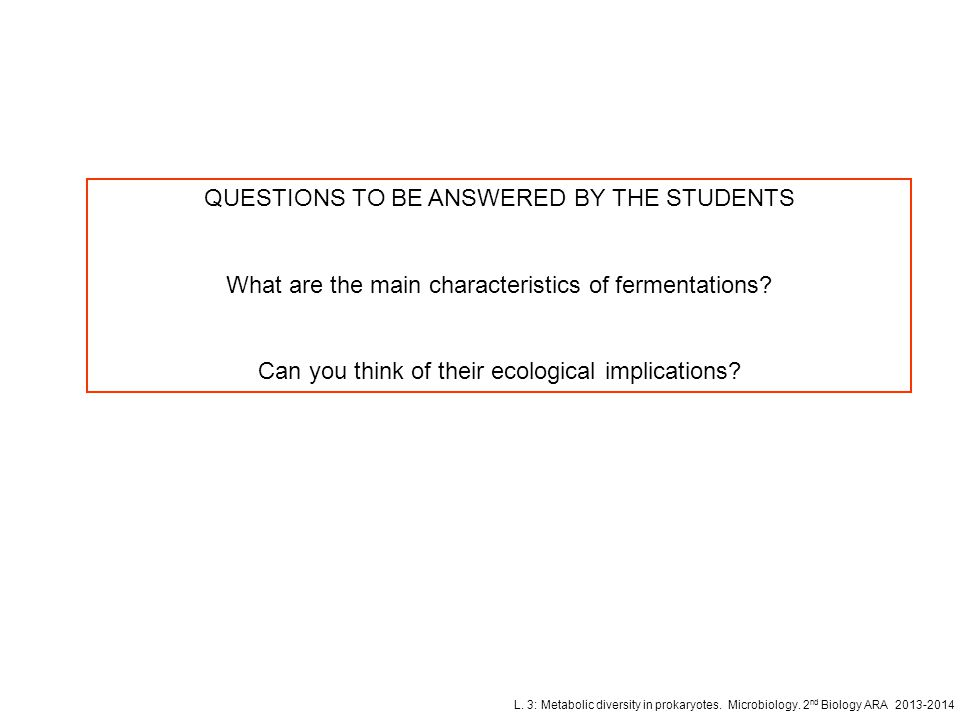 QUESTIONS TO BE ANSWERED BY THE STUDENTS