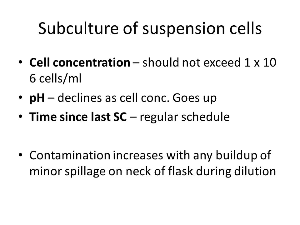 Subculture of suspension cells