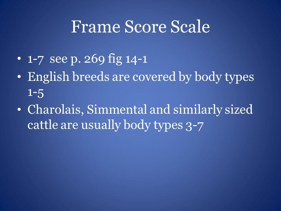 Frame Score Scale 1-7 see p. 269 fig 14-1