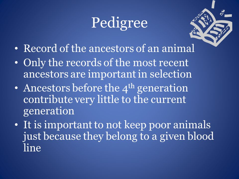 Pedigree Record of the ancestors of an animal
