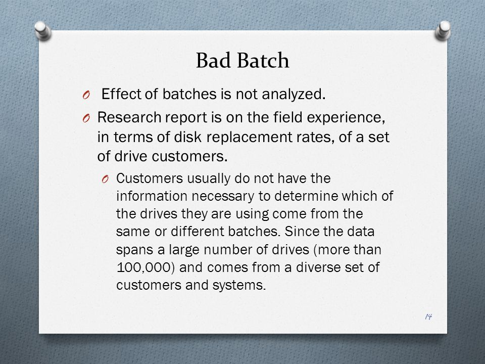 Bad Batch Effect of batches is not analyzed.