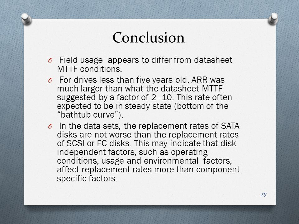 Conclusion Field usage appears to differ from datasheet MTTF conditions.