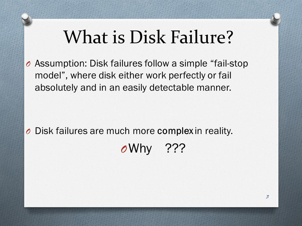 What is Disk Failure Why