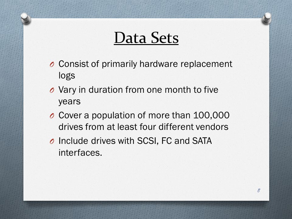 Data Sets Consist of primarily hardware replacement logs