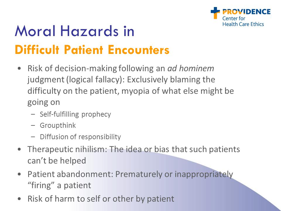 Moral Hazards in Difficult Patient Encounters