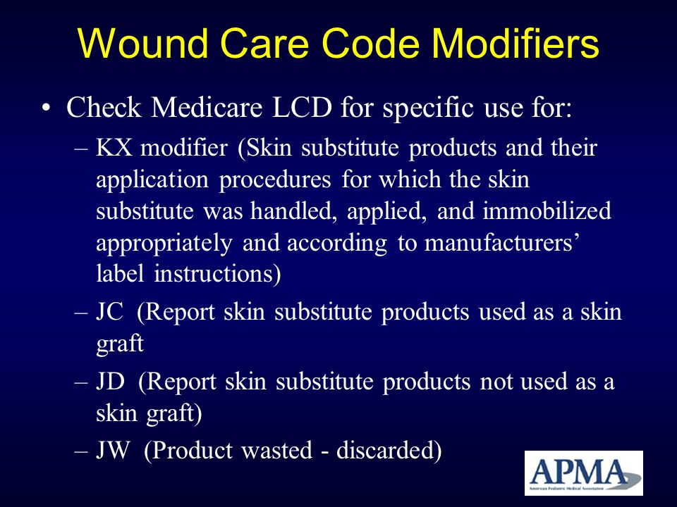 Wound Care Code Modifiers