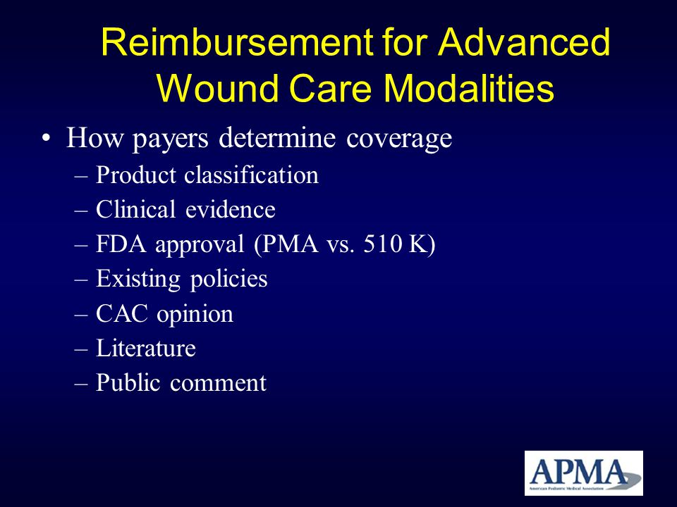 Reimbursement for Advanced Wound Care Modalities
