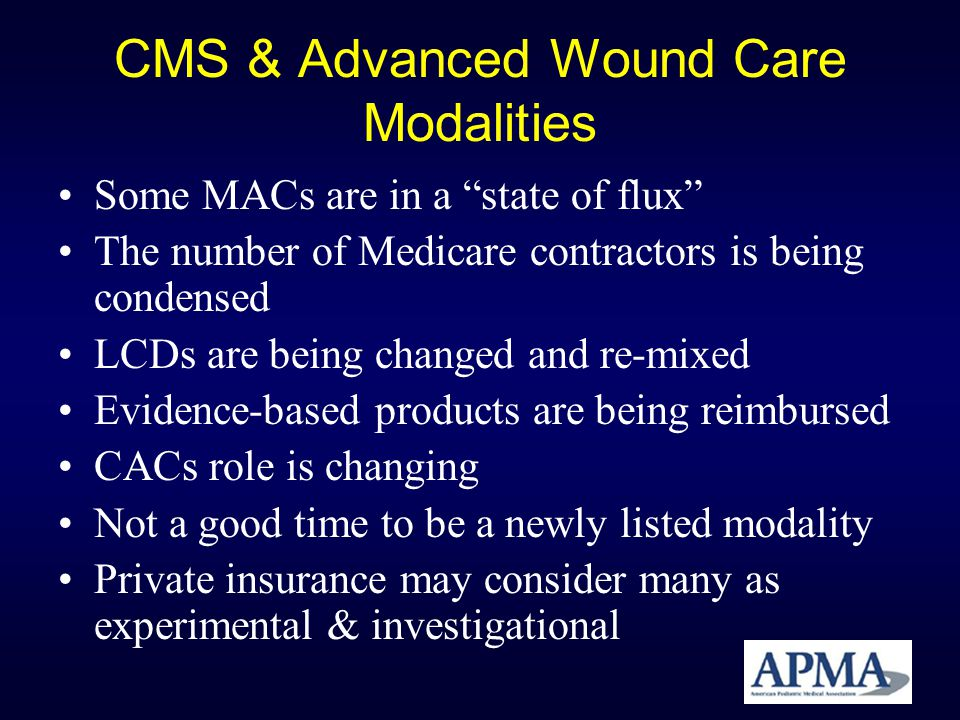 CMS & Advanced Wound Care Modalities