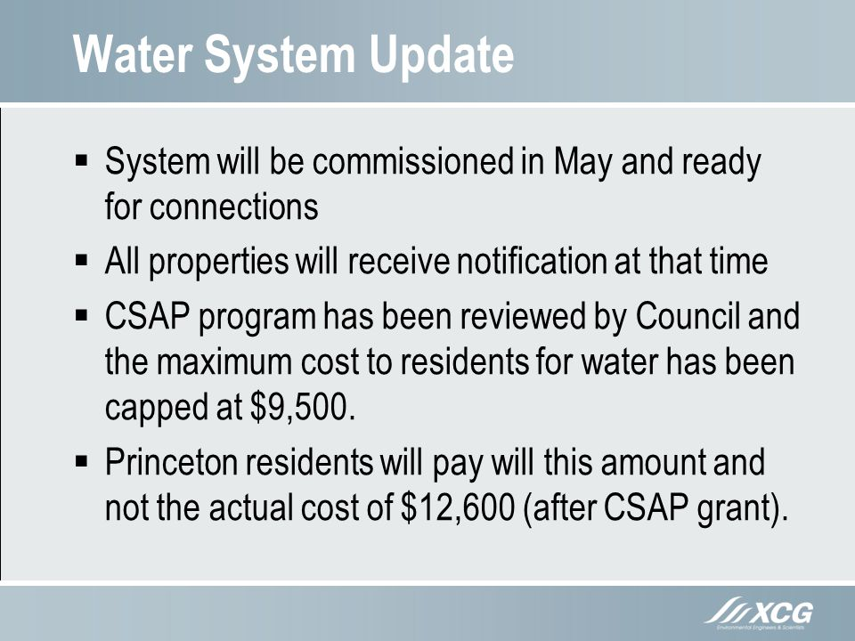 Water System Update System will be commissioned in May and ready for connections. All properties will receive notification at that time.