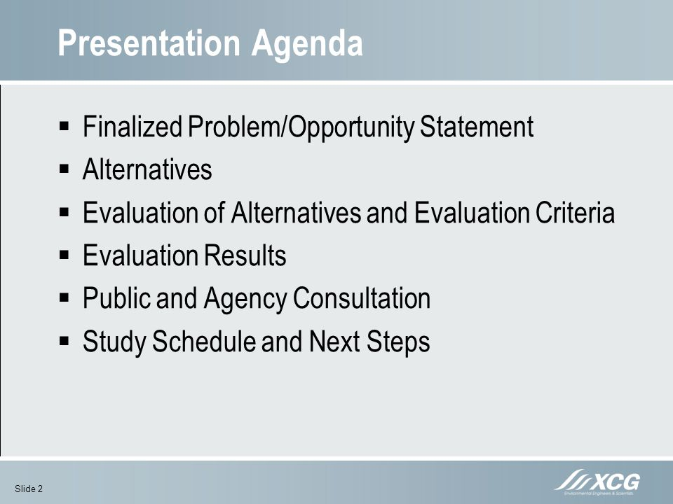 Presentation Agenda Finalized Problem/Opportunity Statement