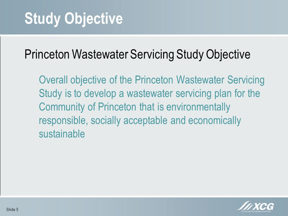 Study Objective Princeton Wastewater Servicing Study Objective