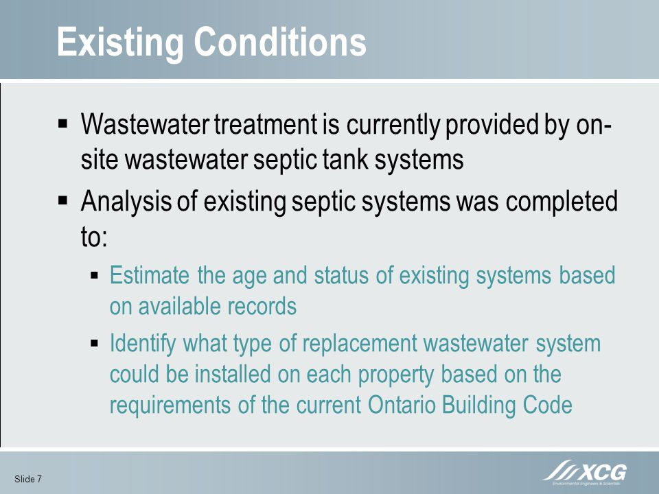 Existing Conditions Wastewater treatment is currently provided by on-site wastewater septic tank systems.