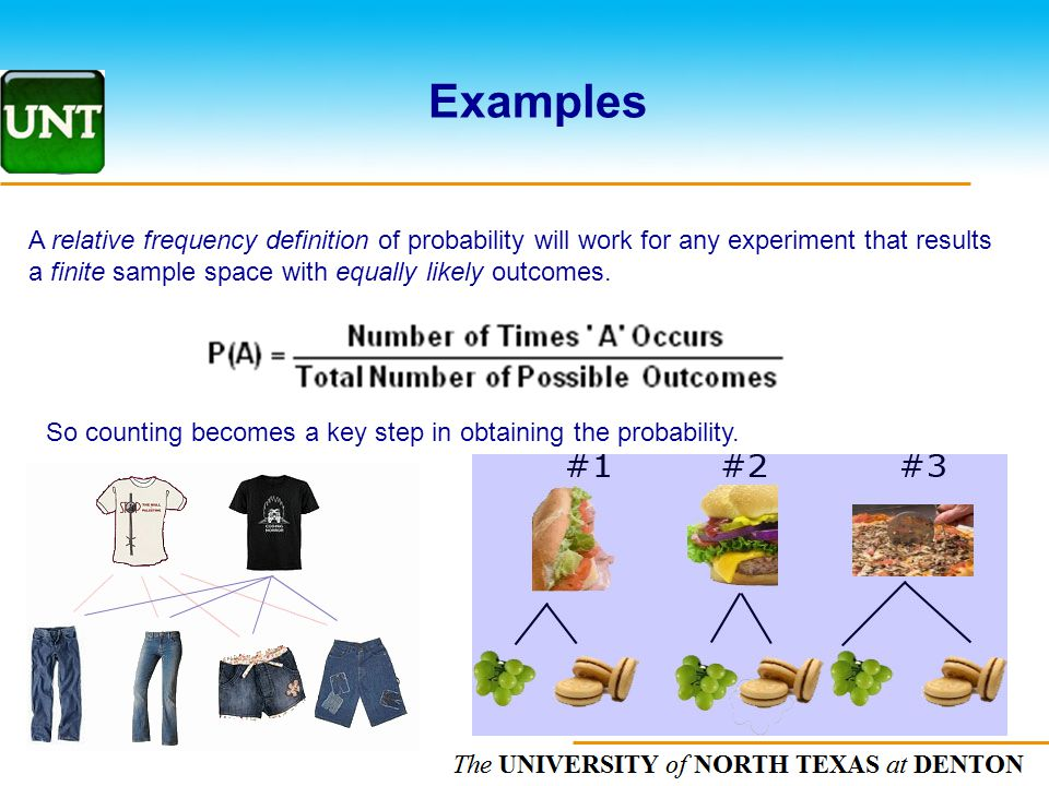 Examples A relative frequency definition of probability will work for any experiment that results.