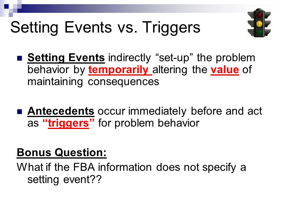 Setting Events vs. Triggers