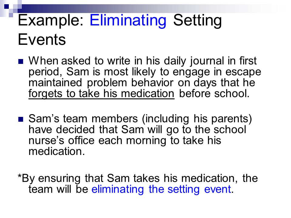 Example: Eliminating Setting Events