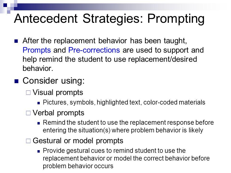 Antecedent Strategies: Prompting