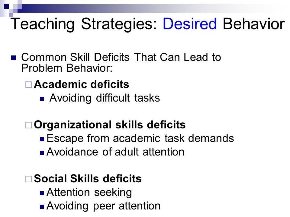 Teaching Strategies: Desired Behavior