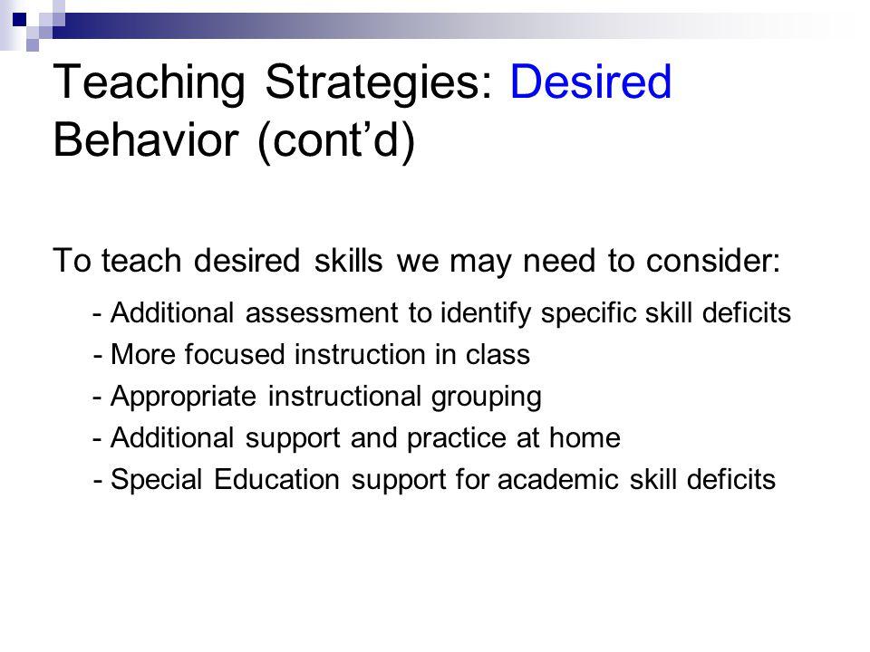 Teaching Strategies: Desired Behavior (cont'd)