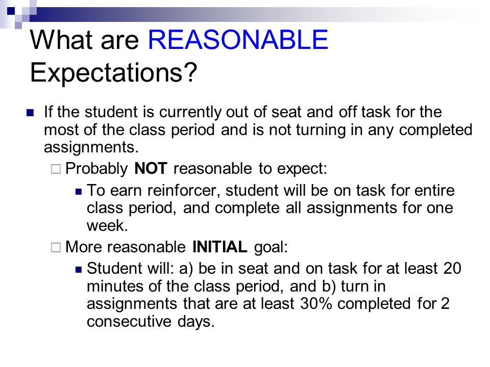 What are REASONABLE Expectations
