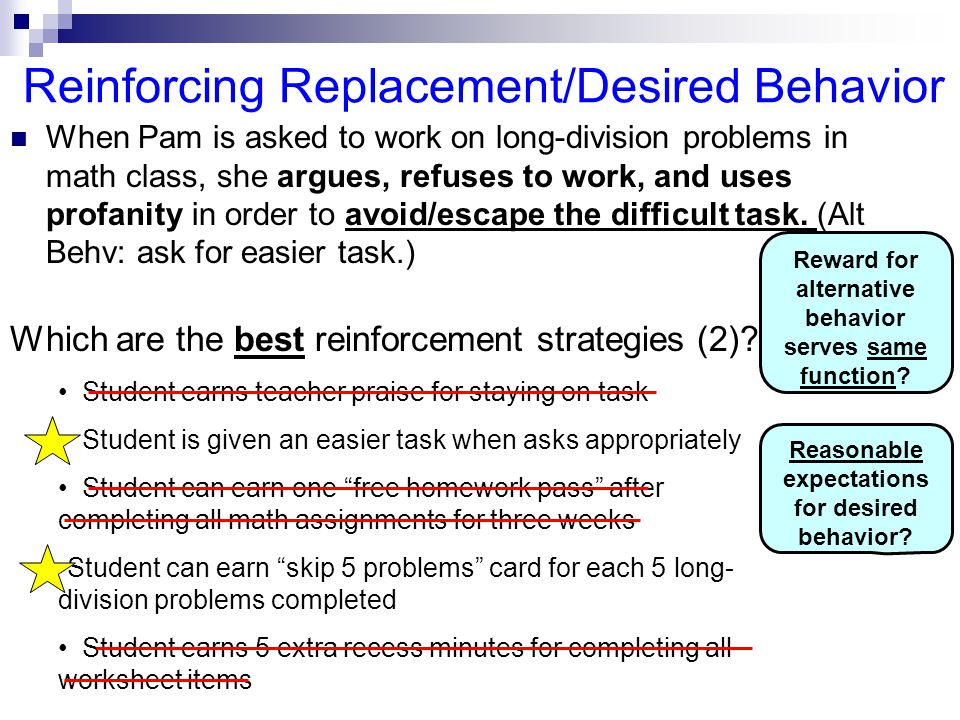 Reinforcing Replacement/Desired Behavior