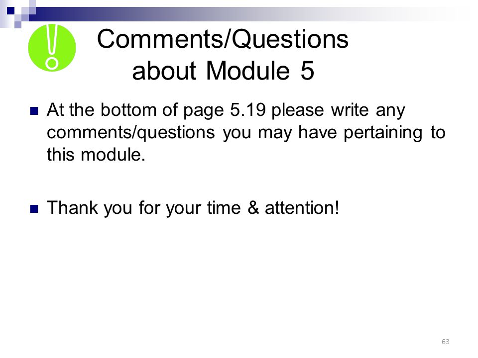 Comments/Questions about Module 5
