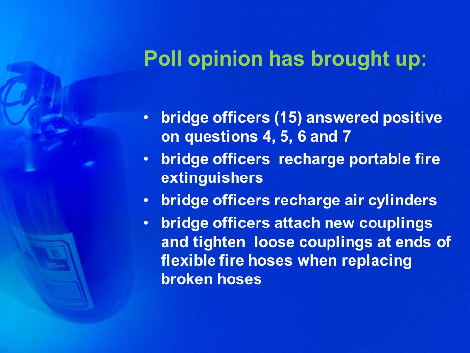 Poll opinion has brought up: