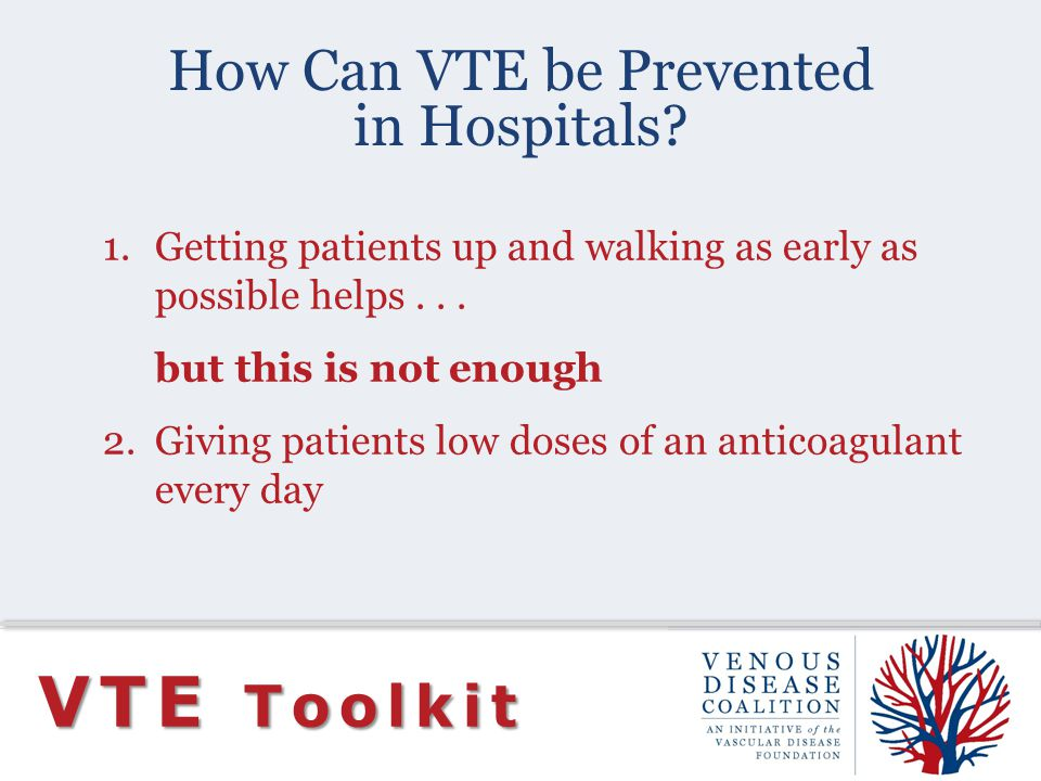 How Can VTE be Prevented in Hospitals