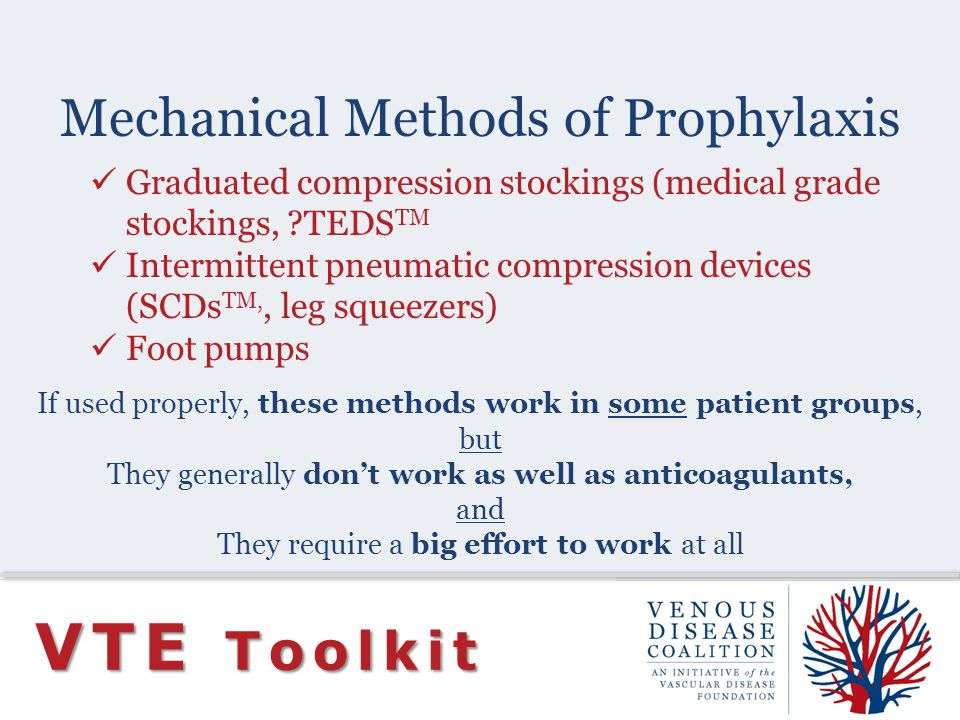Mechanical Methods of Prophylaxis
