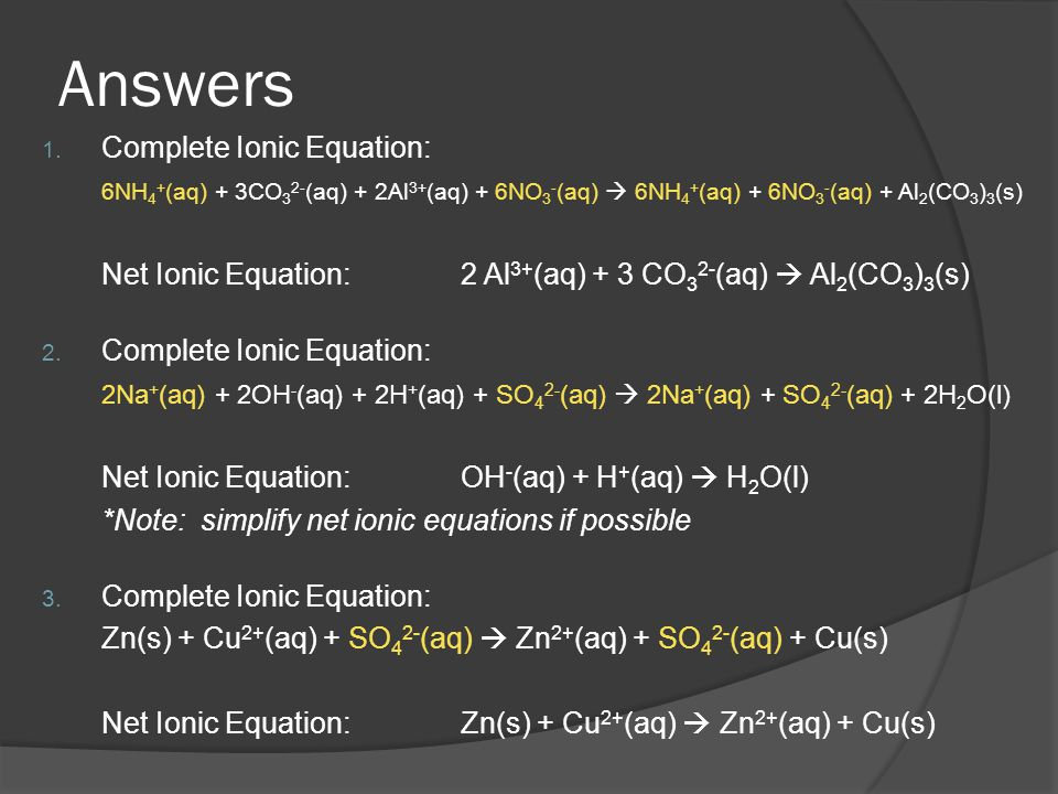 Answers Complete Ionic Equation: