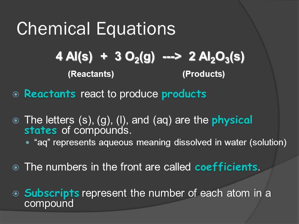 4 Al(s) + 3 O2(g) ---> 2 Al2O3(s)