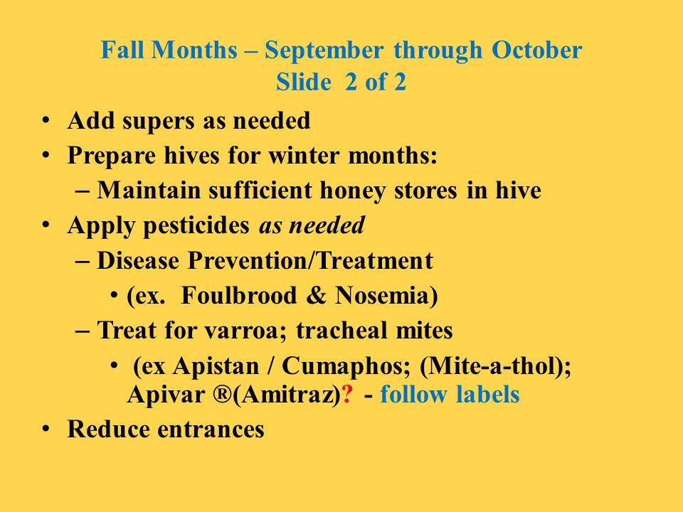 Fall Months – September through October Slide 2 of 2