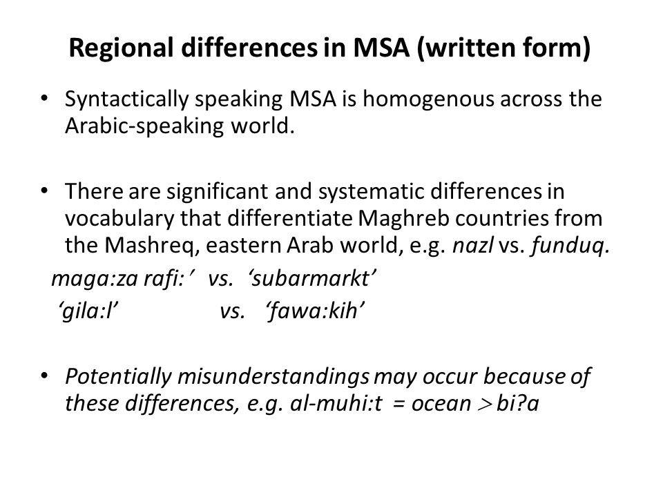 Regional differences in MSA (written form)
