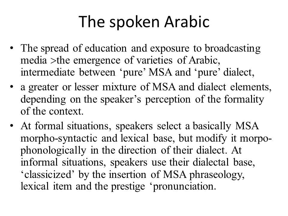 The spoken Arabic