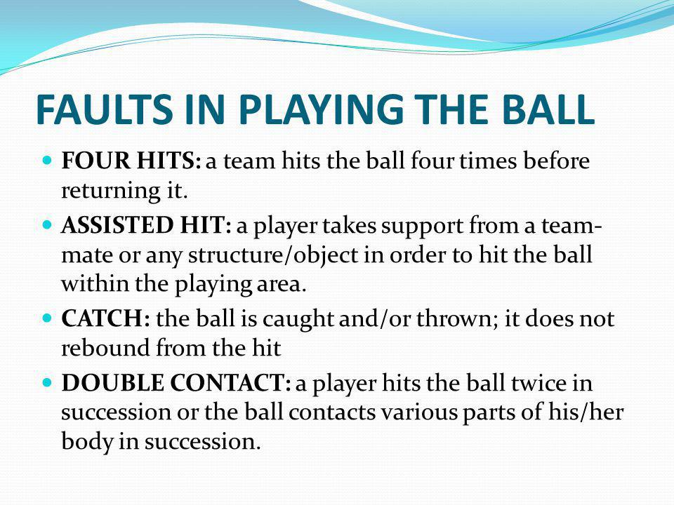 FAULTS IN PLAYING THE BALL