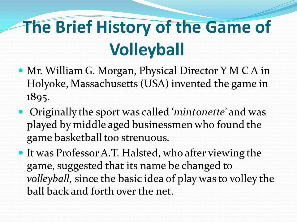 The Brief History of the Game of Volleyball
