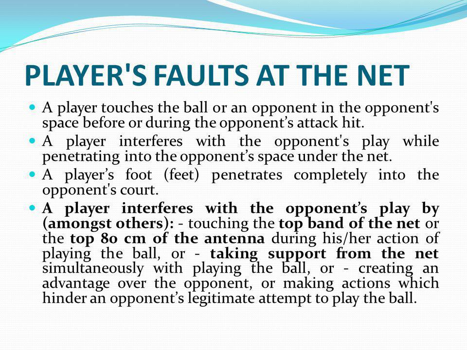PLAYER S FAULTS AT THE NET