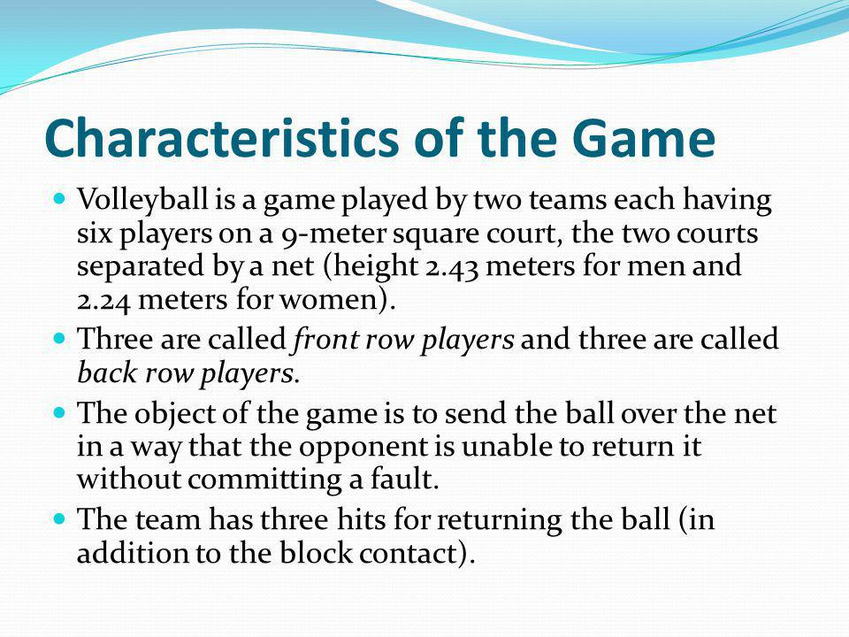 Characteristics of the Game