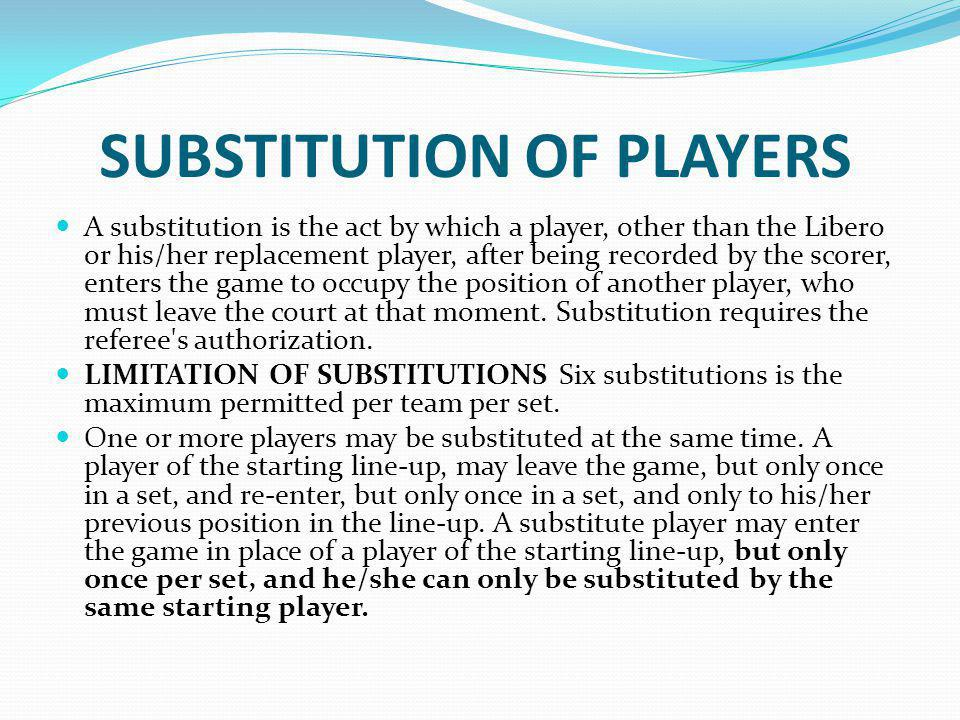 SUBSTITUTION OF PLAYERS