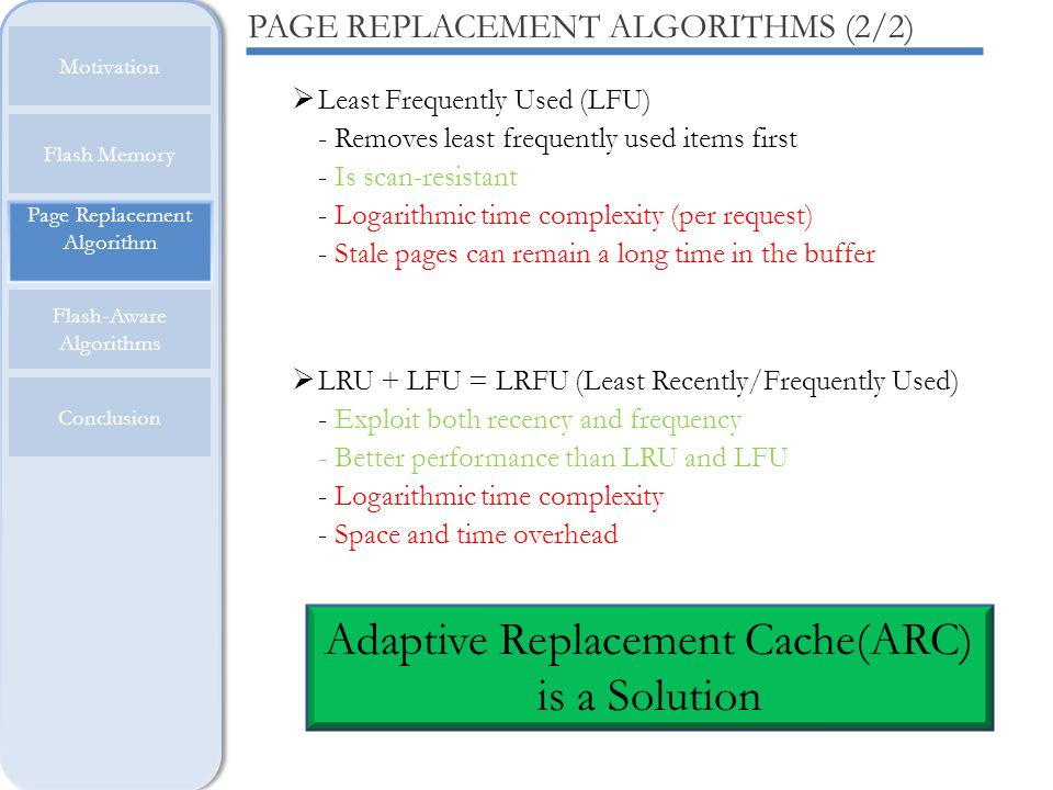Adaptive Replacement Cache(ARC) is a Solution