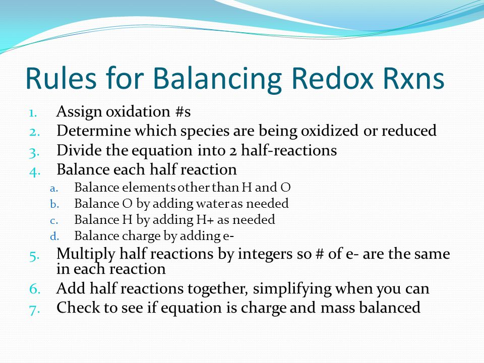 Rules for Balancing Redox Rxns