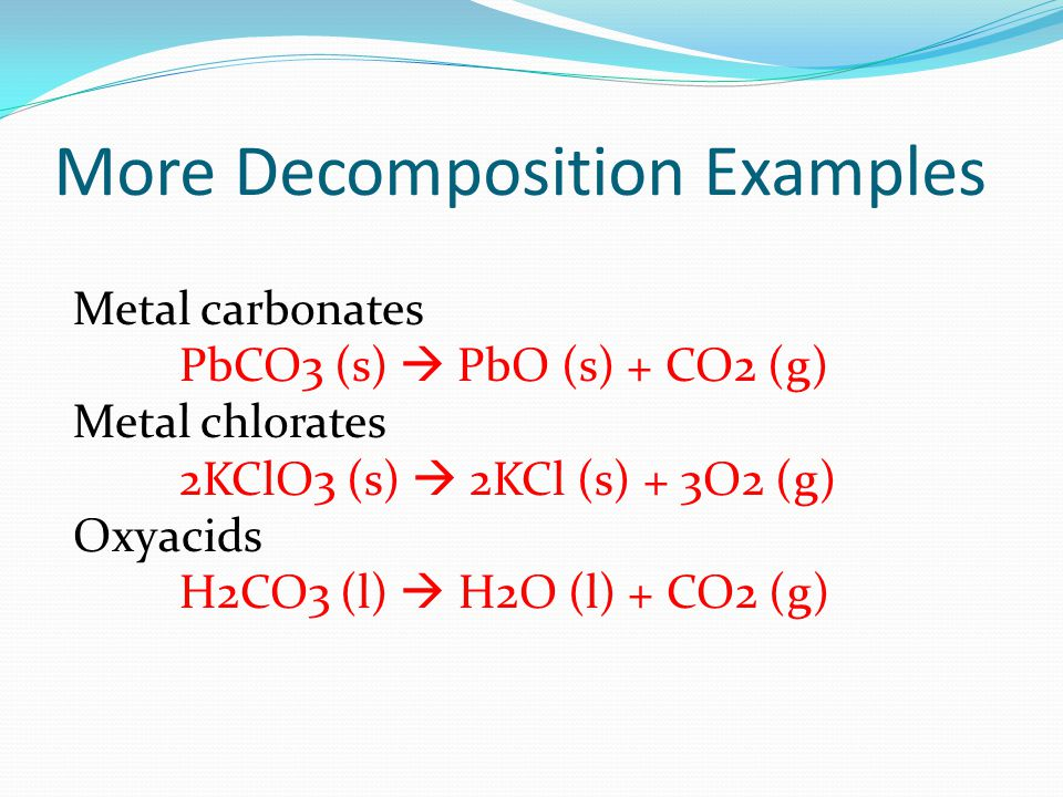 More Decomposition Examples