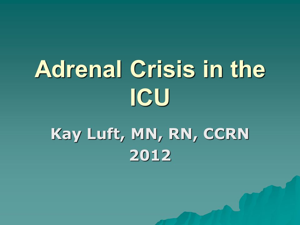 Adrenal Crisis in the ICU