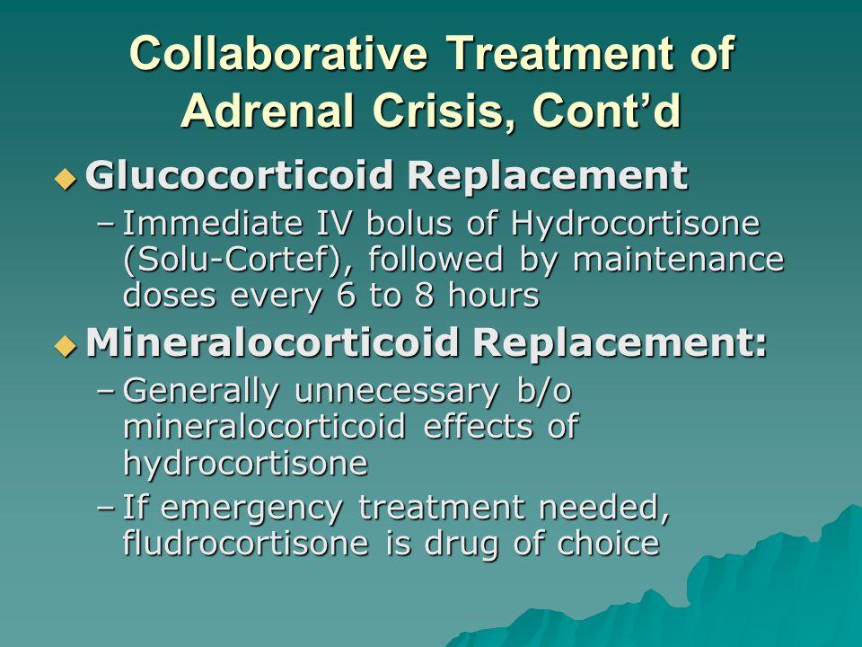Collaborative Treatment of Adrenal Crisis, Cont'd