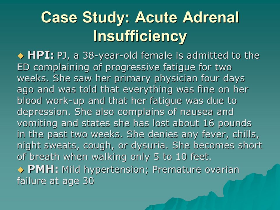 Case Study: Acute Adrenal Insufficiency
