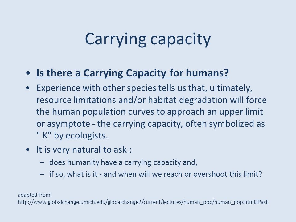 Carrying capacity Is there a Carrying Capacity for humans