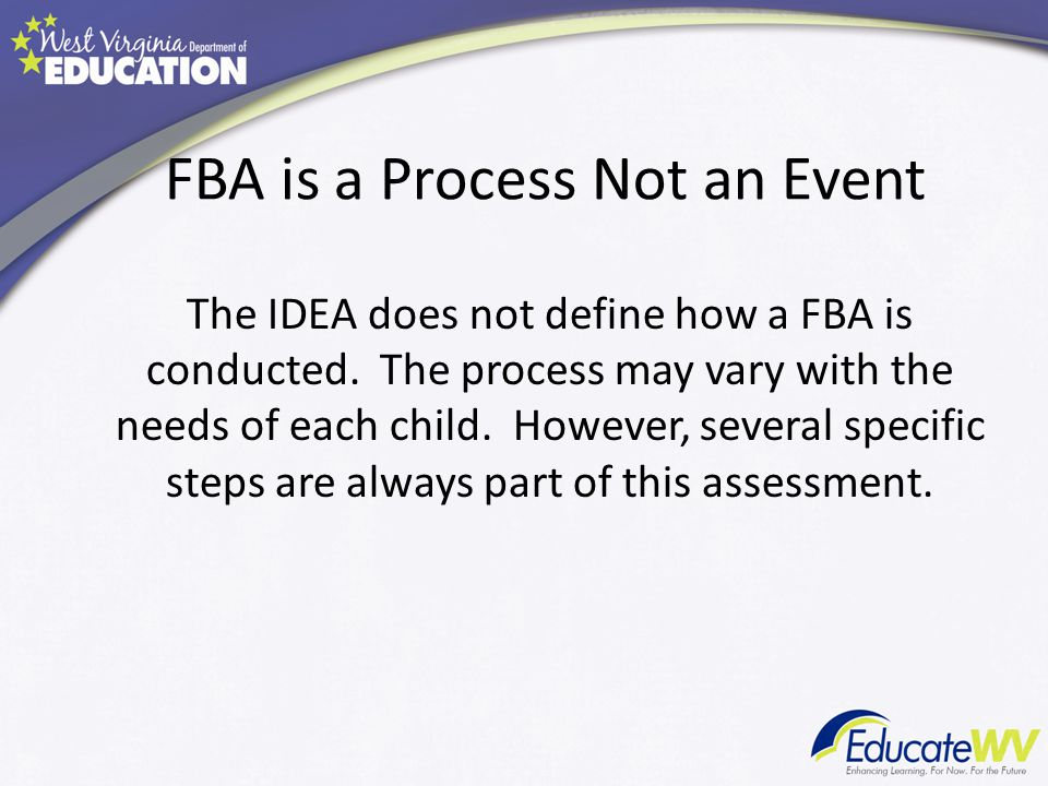 FBA is a Process Not an Event