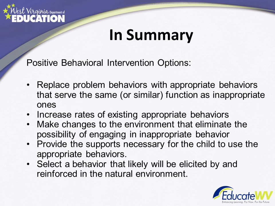 In Summary Positive Behavioral Intervention Options:
