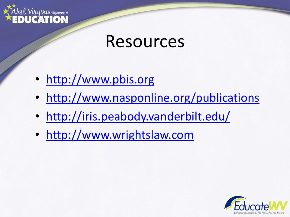 Resources http://www.pbis.org http://www.nasponline.org/publications